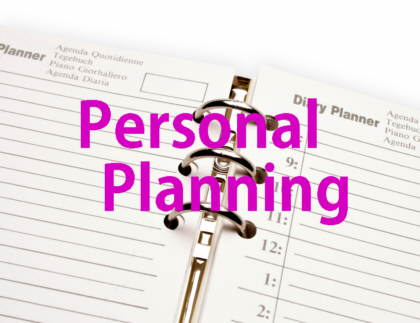 personal planning If you are ever unable to manage your own affairs, having a plan in place can  make a significant difference in the handling of your affairs personal planning.