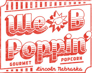 New Gourmet Popcorn Store We B Poppin' Now Open in Lincoln ...