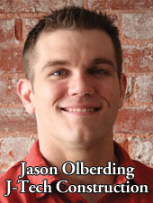 Jason Olberding J-Tech Construction - Residential Remodeling in Lincoln Nebraska