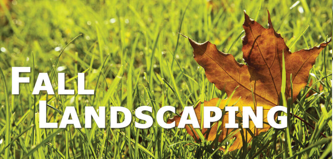 Fall Landscaping in Lincoln, NE - Fall Landscaping In Lincoln, NE • Strictly Business Magazine Lincoln