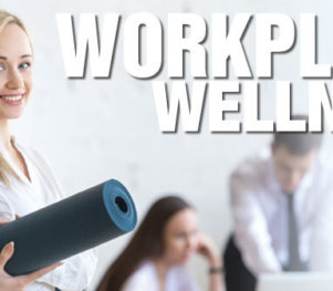 Workplace Wellness 2017 - Feature Story