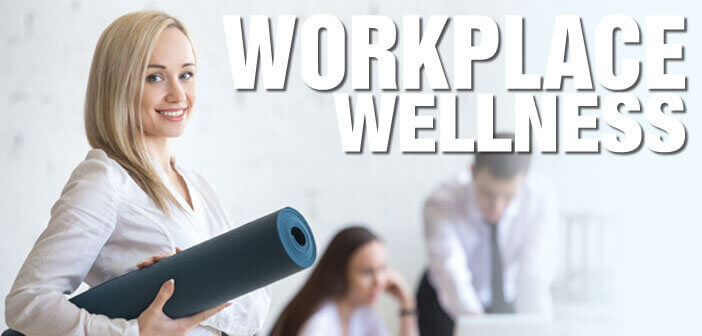 Workplace Wellness 2017