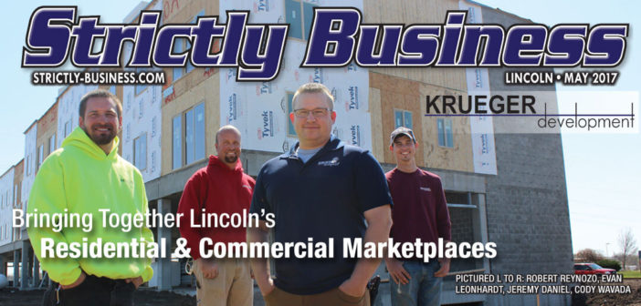 Krueger Development – Bringing Together Lincoln's Residential & Commercial Marketplaces