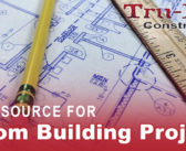 Tru-Built Construction – Your Source For Custom Building Projects