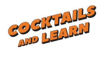 Cocktails and Learn