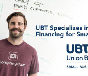 Union Bank & Trust - Creative Financing for Small Business - CompanyCam