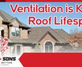 Neemann & Sons – Ventilation is Key to Roof Lifespan