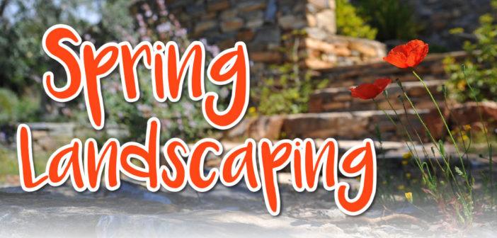 Spring Landscaping in Lincoln, NE – 2020